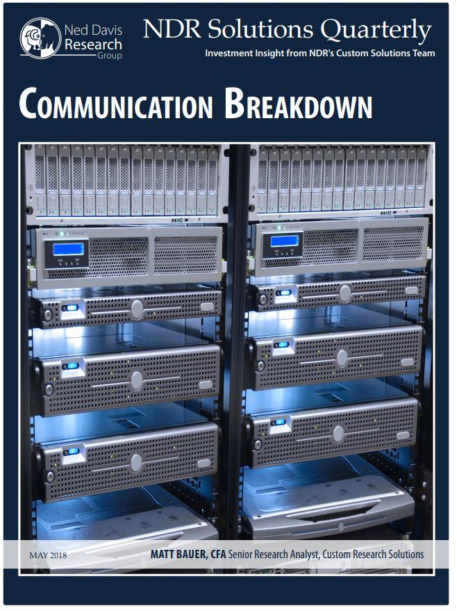 5.7.18 Solutions Quarterly- Communications Breakdown